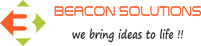 Beacon Solutions - We Bring Ideas to Life !!